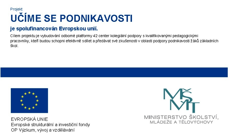 """Národní setkání účastníků projektu """"Učíme se podnikavosti"""""""
