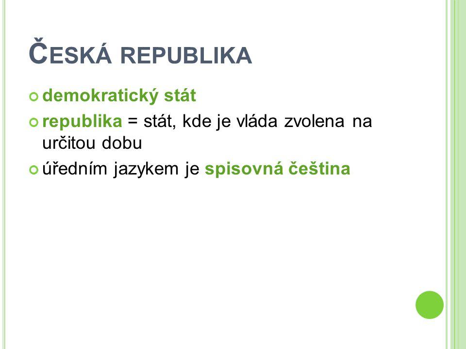 Česká republika - demokratický stát