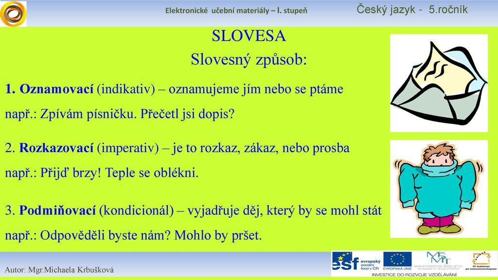 Český jazyk - SLOVESNÝ ZPŮSOB