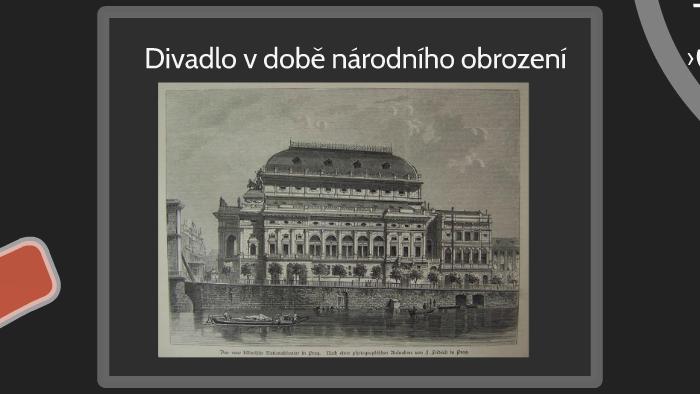 Vlastivěda - Divadlo a národní obrození