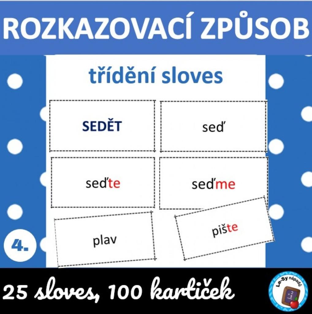Český jazyk - SLOVESA - Rozkazovací a podmiňovací způsob